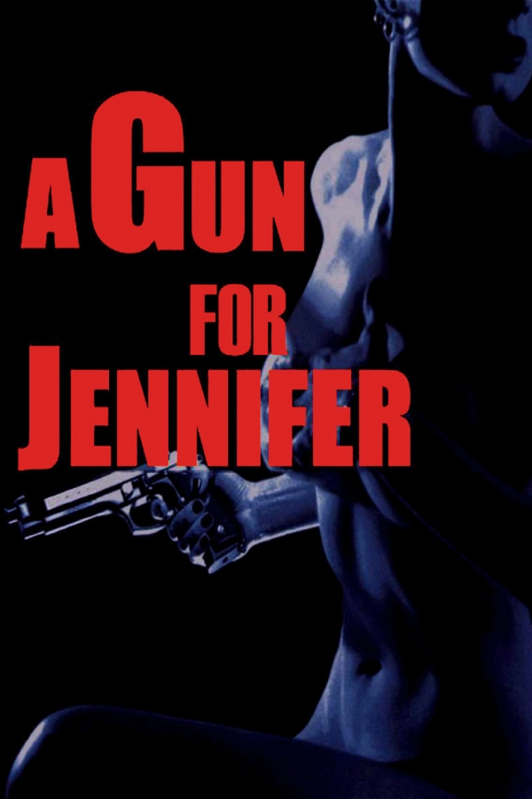 Le 21/01/2017 A Gun for Jennifer